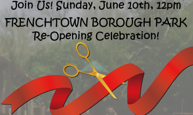 Frenchtown Borough Park Re-Opening Celebration, June 10th