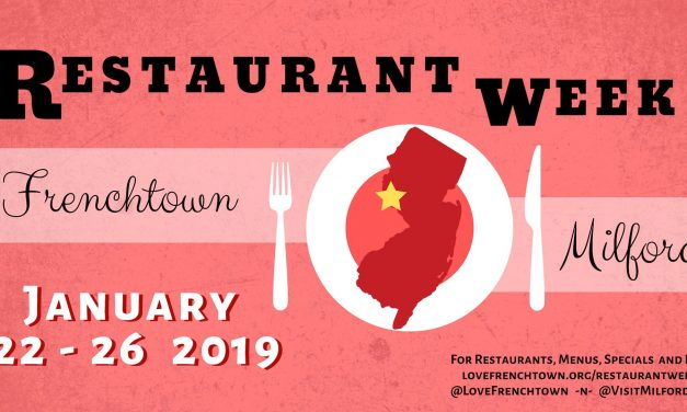 Frenchtown & Milford Restaurant Week! January 22nd-26th