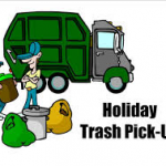 Trash Pick Up Will Be Saturday, January 4th, 2020